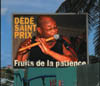Dédé Saint-Prix - Fruits de la patience (Hibiscus Records, 2005)